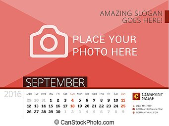 Desk Calendar 2016 Year. Vector Design Print Template with Place for Photo. September. Week Starts Monday