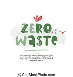 desperdício, conceito, poster., arrojado, texto, zero, ecológico, crianças, eco0friendly, maneira, life., fonte, template., manuscrito