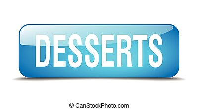 desserts blue square 3d realistic isolated web button