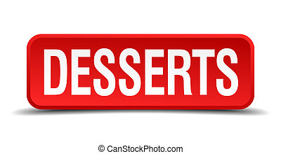 Desserts red 3d square button isolated on white background