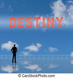 Destiny sign on the sky.