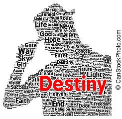 Destiny word cloud shape concept