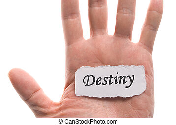 Destiny word in hand, word on piece tear paper