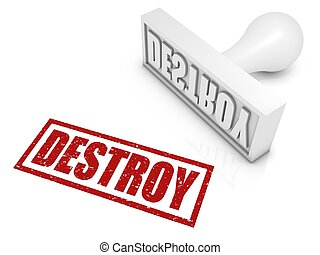 DESTROY rubber stamp. Part of a series of stamp concepts.