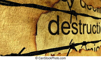 Destruction and barbwire concept