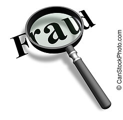 Isolated magnifying glass detecting a fraud