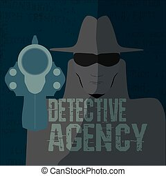 Detective agency - The man in the hat, a gun in the ...