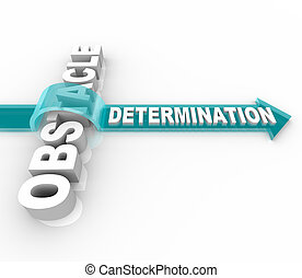 The word Determination on an arrow jumping over an Obstacle