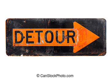 Detour sign - old orange and black road sign - A very old,...