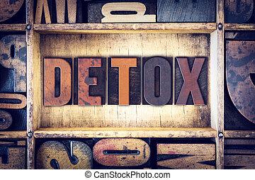 Detox Concept Letterpress Type