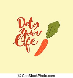 Detox your life. Hand drawn lettering