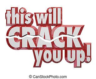 detta, vilja, spricka, dig, uppe, 3, ord, skojar, humor,...