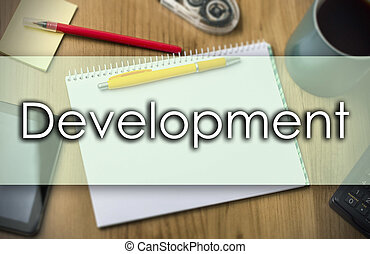 Development -  business concept with text