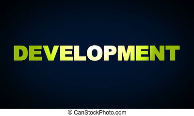 Development, Learning, Researching, Brainstorming, Knowledge...