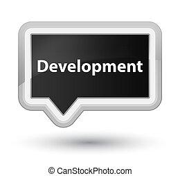 Development prime black banner button