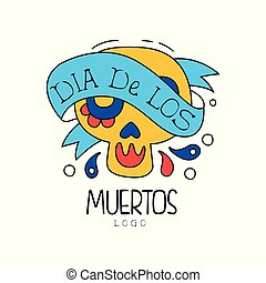 Dia De Los Muertos logo, traditional Mexican Day of the Dead design element with sugar skull, holiday party decoration banner, greeting card hand drawn vector Illustration