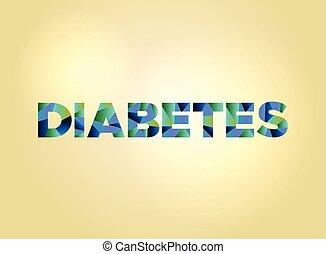 Diabetes Concept Colorful Word Art