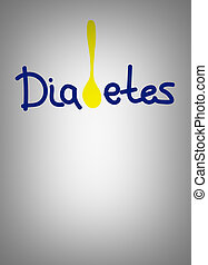 Diabetes - health hazard metaphor - Diabetes - the word with...