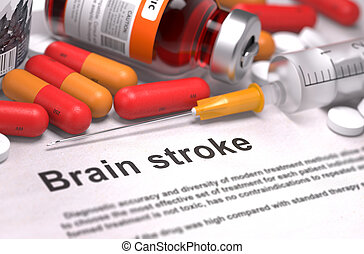Diagnosis - Brain Stroke. Medical Concept. - Diagnosis -...