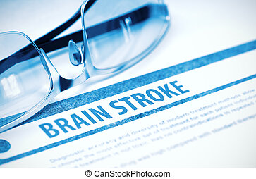Diagnosis - Brain Stroke. Medicine Concept. 3D Illustration.