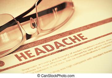 Diagnosis - Headache. Medicine Concept. 3D Illustration.