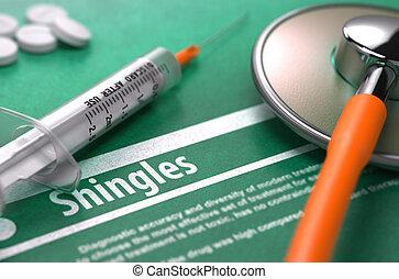 Diagnosis - Shingles. Medical Concept. - Diagnosis -...