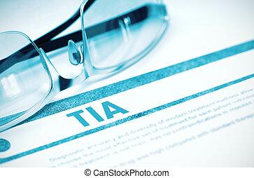 Diagnosis - TIA. Medicine Concept. 3D Illustration. - TIA -...