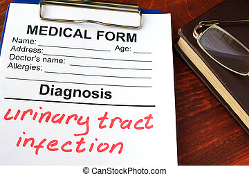 Diagnosis Urinary tract infection. - Medical form with...