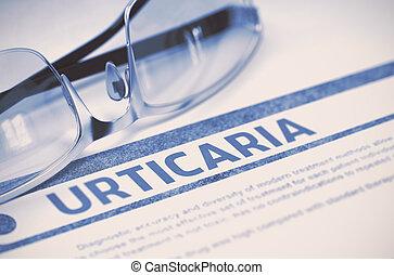 Diagnosis - Urticaria. Medicine Concept. 3D Illustration. -...