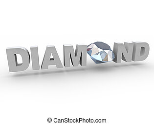 Diamond - Gem in Word - A diamond sits in the word in place...