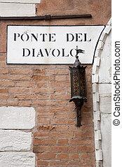 Diavolo Bridge Street Sign, Venice