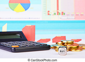 Dices cube with the word BUY, golden coins, calculator and financial diagrams as background. Selective focus