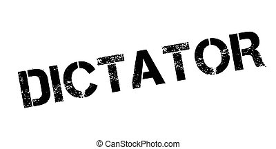 Dictator rubber stamp