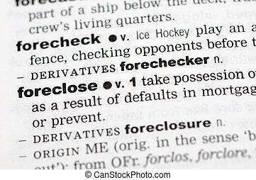 Dictionary definition of foreclose