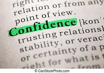 Dictionary definition of the word confidence.