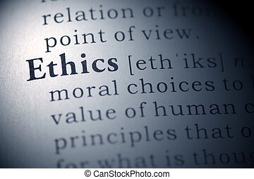 Ethics - Dictionary definition of the word Ethics.