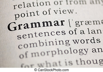 Grammar - Dictionary definition of the word Grammar.