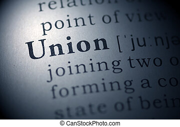 Union - Dictionary definition of the word Union