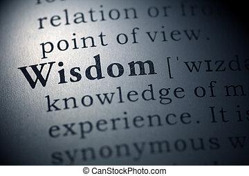 Wisdom - Dictionary definition of the word Wisdom.