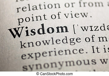 Wisdom - Dictionary definition of the word Wisdom.