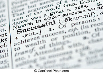 Dictionary Definition - Successful - A dictionary definition...