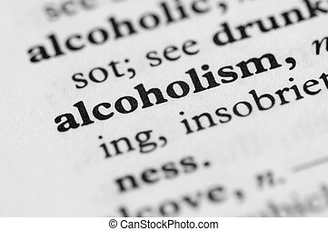 Dictionary Series - Alcoholism