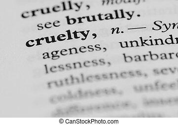 Dictionary Series - Cruelty