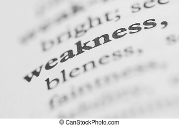Dictionary Series - Weakness