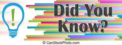 Did You Know Colorful Lines Horizontal - Did you know ...