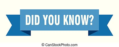 did you know ribbon. did you know isolated sign. did you know banner