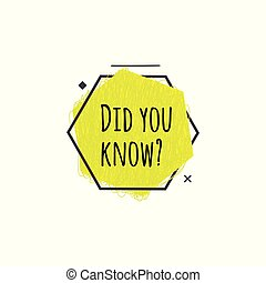 Did you know? - small yellow hexagon icon