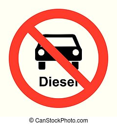 Diesel car and prohibition sign