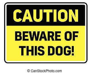 dieser, hüten, warnung, hund, zeichen