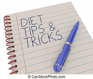 Diet Tips Tricks Notepad Pen Writing Words 3d Illustration